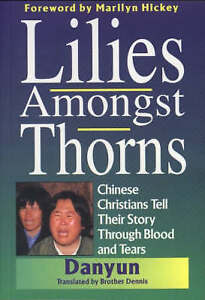 Lilies Amongst Thorns, Good Condition Book, Danyun, Brother, ISBN 9781852400958