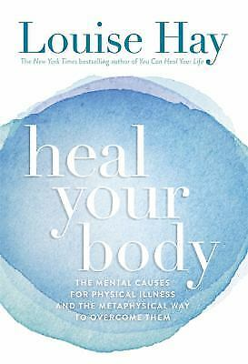 Heal Your Body by Hay, Louise