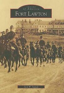 Fort Lawton by Jack W Jaunal (Paperback / softback, 2008)