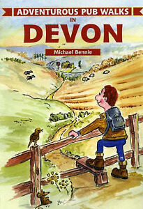Adventurous Pub Walks in Devon, Good Condition Book, Bennie, Michael, ISBN 97818