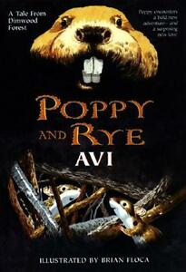 A Tale from Dimwood Forest Poppy and Rye Avi-by:Brian Floca