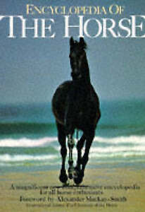 Encyclopaedia of the Horse, , Very Good Book