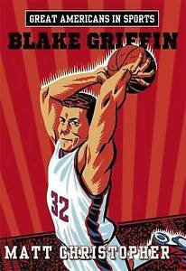 Great Americans in Sports: Blake Griffin by Christopher, Matt -Paperback