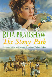 Bradshaw, Rita, The Stony Path: A gripping saga of love, family secrets and trag