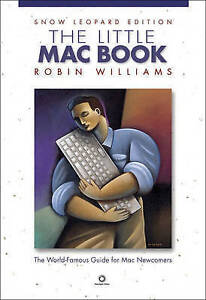 NEW The Little Mac Book, Snow Leopard Edition by Robin Williams