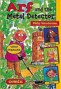 Philip Wooderson Arf and the Metal Detector (Comix) Very Good Book