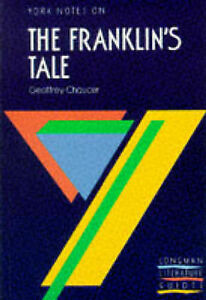 Good, The Franklin's Tale: Notes (York Notes), , Book