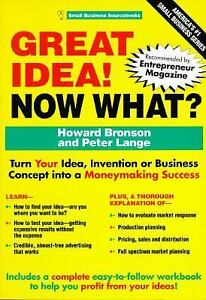 Great-Idea-Now-What-Small-Business-Sourcebooks-Bronson-Howard-Lange-Pete