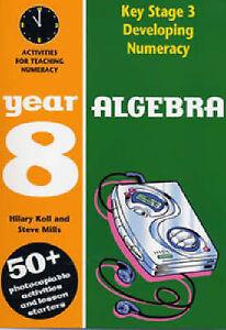Hilary Koll & Steve Mills-Algebra: Year 8  Paperback BOOK NEW