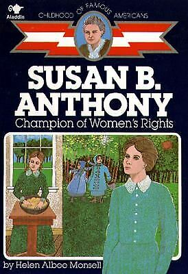 Susan B. Anthony : Champion of Women's Rights by Helen Albee