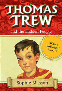 Masson, Sophie, Thomas Trew and the Hidden People, Very Good Book