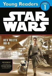 Lucasfilm-Star Wars: The Force Awakens: Rey Meets Bb-8  BOOK NEW