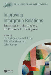 Improving Intergroup Relations, Ulrich Wagner