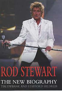 ROD STEWART - TIM EWBANK & STAFFORD HILDRED 0749950048 HARDBACK