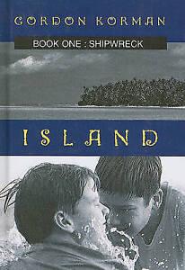 NEW Shipwreck (Island (PB)) by Gordon Korman