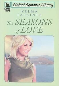 Falkiner, Zelma, The Seasons of Love (Linford Romance), Very Good Book