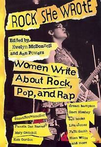 Rock She Wrote: Women Write About Rock, Pop and Rap,,New Book mon0000111191