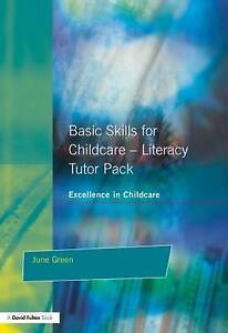 NEW Basic Skills for Childcare - Literacy: Tutor Pack by Julie Green