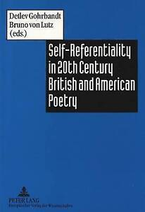 Self-Referentiality in 20th Century British and American Poetry-ExLibrary