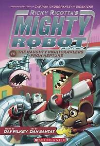 Ricky Ricotta's Mighty Robot vs. the Naughty Nightcrawlers from N 9780606358064