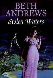 Andrews, Beth, Stolen Waters, Very Good Book