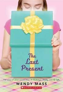The-Last-Present-A-Wish-Novel-by-Wendy-Mass-Paperback-softback-2015