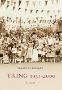 Tring 1951-2000 by Jill Fowler, Mike Bass (Paperback, 2008)