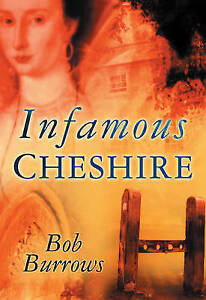 Infamous Cheshire, New, Burrows, Bob Book
