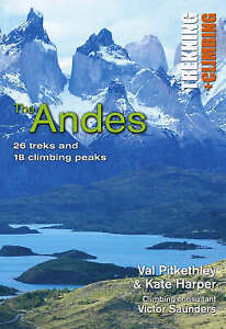 HARPER/PITKETHL-GT TREKKING CLIMBING GDE TO ANDES  BOOK NEW