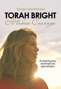 Torah Bright: It Takes Courage by Bright, Torah -Paperback