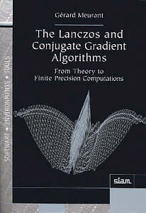 The Lanczos and Conjugate Gradient Algorithms: From Theory to Finite...