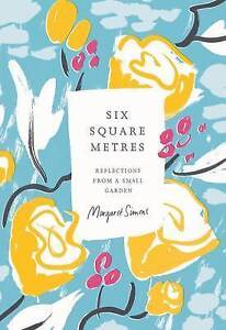 SIX-SQUARE-METRES-Margaret-Simons-Hardcover-2015-Free-Postage