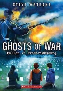 Fallen in Fredericksburg (Ghosts of War #4) By Watkins, Steve -Paperback