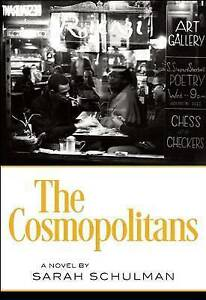 The Cosmopolitans Schulman, Sarah -Hcover