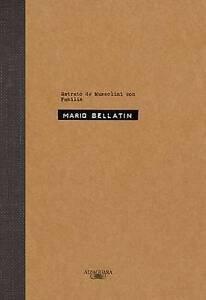 Retrato de Mussolini Con Familia by Mario Bellatin (Paperback / softback, 2015)