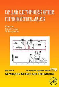 Capillary Electrophoresis Methods for Pharmaceutical Analysis, Volume 9 (Separa