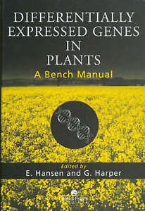 """VERY GOOD"" Hansen, Axel Kornerup, Differentially Expressed Genes In Plants: A B"