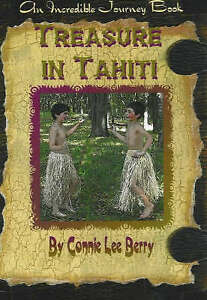 Treasure in Tahiti by Connie Lee Berry (Paperback, 2007)
