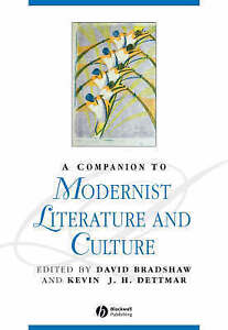 NEW A Companion to Modernist Literature and Culture