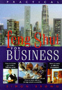 Practical-FENG-SHUI-FOR-BUSINESS-Brown-Simon-Very-Good