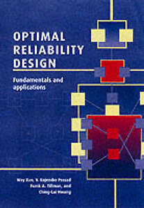 Optimal Reliability Design: Fundamentals and Applications by Kuo, Way, Prasad,
