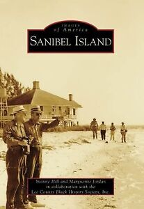 Images of America Ser.: Sanibel Island b...