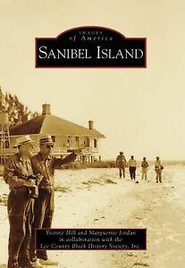 Images of America Ser.: Sanibel Island b...