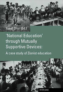 'national Education' Through Mutually Supportive Devices Dror  Yuval 97830391099