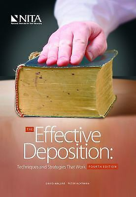 Effective Deposition : Techniques and Strategies That Work Paperb