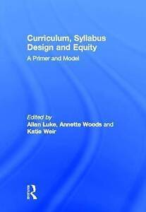 NEW Curriculum, Syllabus Design and Equity: A Primer and Model