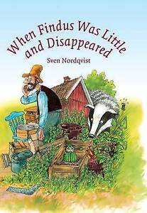 When Findus Was Little and Disappeared, Sven Nordqvist