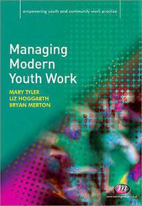 GoodManaging Modern Youth Work Empowering Youth and Community Work Practiceý - Ammanford, United Kingdom - GoodManaging Modern Youth Work Empowering Youth and Community Work Practiceý - Ammanford, United Kingdom