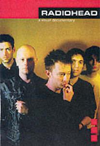 Radiohead: A Visual Documentary by Chrome Dreams (Paperback, 2002)