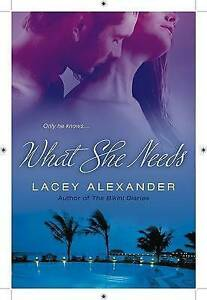 What-She-Needs-by-Lacey-Alexander-Paperback-softback-2009